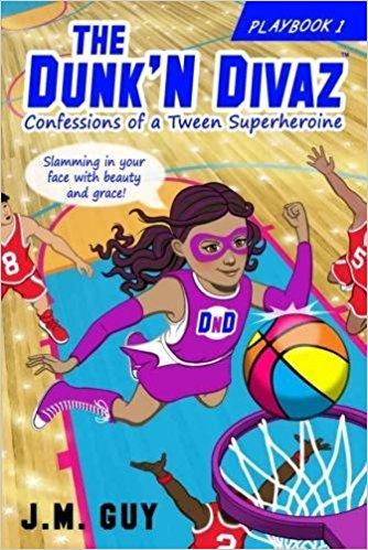 'imaginative, uplifting and inspiring'  Confessions of a Tween Superheroine: The Dunk'N Divaz Series by @ JMGuyCreates.  FREE on KindleUnlimited!  childrensbooks kidsbooks fantasy #selfesteem #girlpower  sports superheroes IAN1 ASMSG books ebooks Kindle