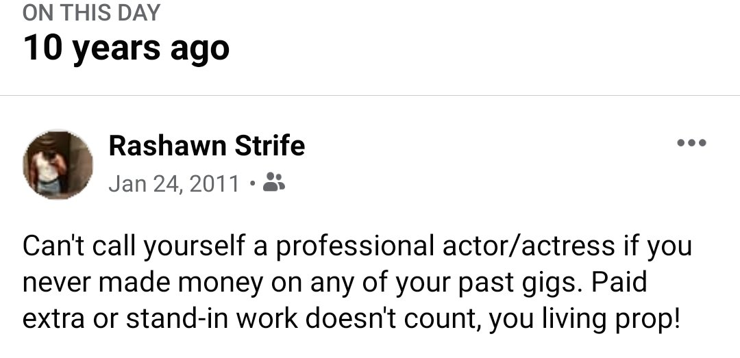 #FB #Memories Damn, this post triggered some of my #actor friends. Many of which are no longer in the biz. I never considered myself a pro until I got paid for SPEAKING roles that made the final cut!
