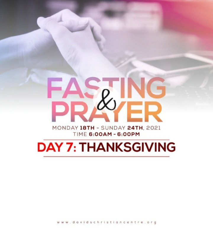 It's been an amazing week of strengthening our spirit and keying into heavenly revelations.   Today, we focus on #Thanksgiving. We thank God for what He's done so far and for what He will still do.   #DCCFastingAndPrayer #DCCIsland #DCCLagos