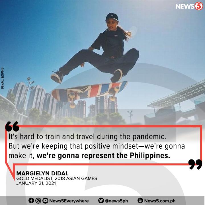 Pursigido sa training si Pinay skateboarder Margielyn Didal maging sa kaniyang posibleng pagbabandera ng watawat ng Pilipinas sa 2020 Tokyo Olympics na magsisimula sa Hulyo.