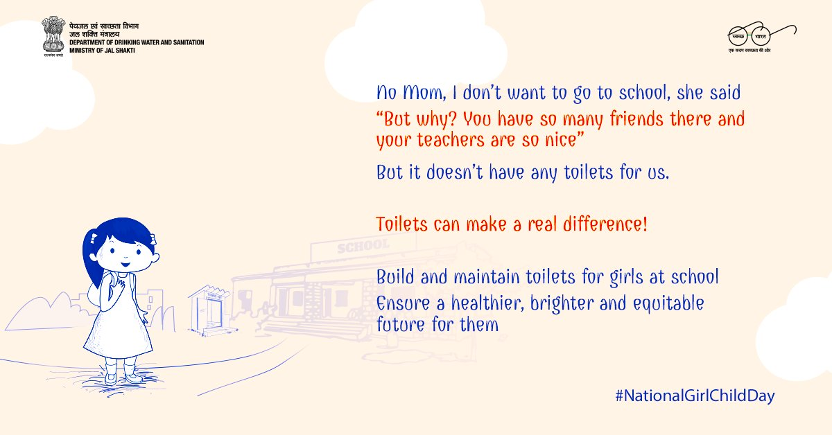 swachhbharat: With access to separate #toilets at school, girls can continue with their education and take a step closer to their dreams. Let us all work towards making our future cleaner, safer and healthier for them.   #NationalGirlChildDay #GirlChildD…