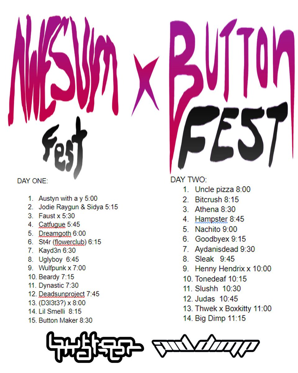 Official awesumbuttonfest set list!!! Be there or be stupid!!