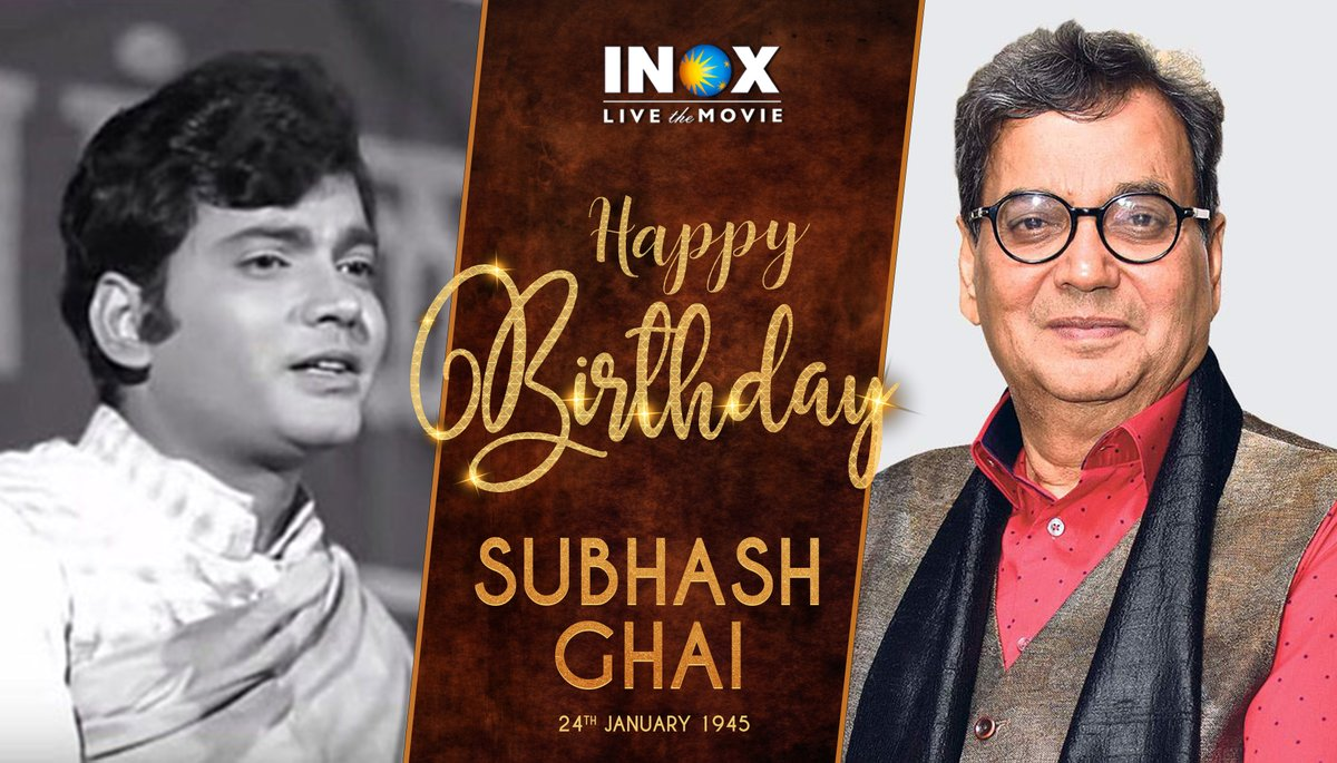 Heartiest birthday wishes to the biggest and most successful filmmaker, aka Showman @SubhashGhai1  #HappyBirthdaySubhashGhai  #INOXwishes #INOXMovies   #INOXTrivia: Director Subhash Ghai made a cameo appearance in all his films.