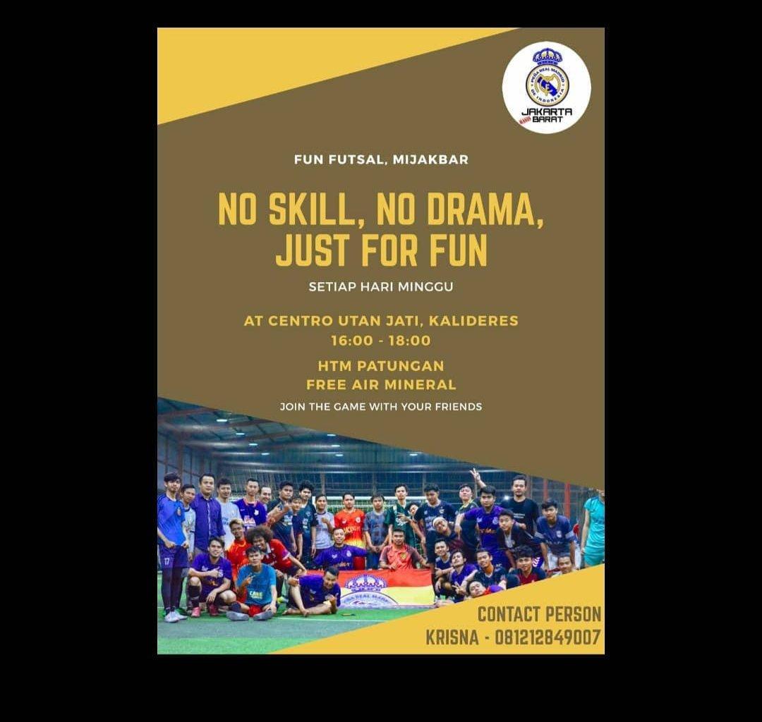 📣 Fun Futsal MIJAKBAR 🏟 : Centro Utan Jati, Kalideres 🗓 : Minggu, 24 Januari 2021 ⏰ : 16.00 WIB - 18.00 WIB 📱 : 081212849007 Note : Free Air Mineral #HalaMadrid #VamosPRMI #VamosMijak