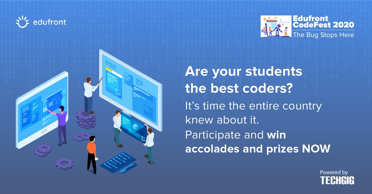 Is #coding the biggest forte of your students? Let the whole country know about it.  #Edufront #CodeFest invites all students to showcase their #programming skills and win big prizes.  Details at   #TechGig #schools #contest #competition  #EdufrontHQ