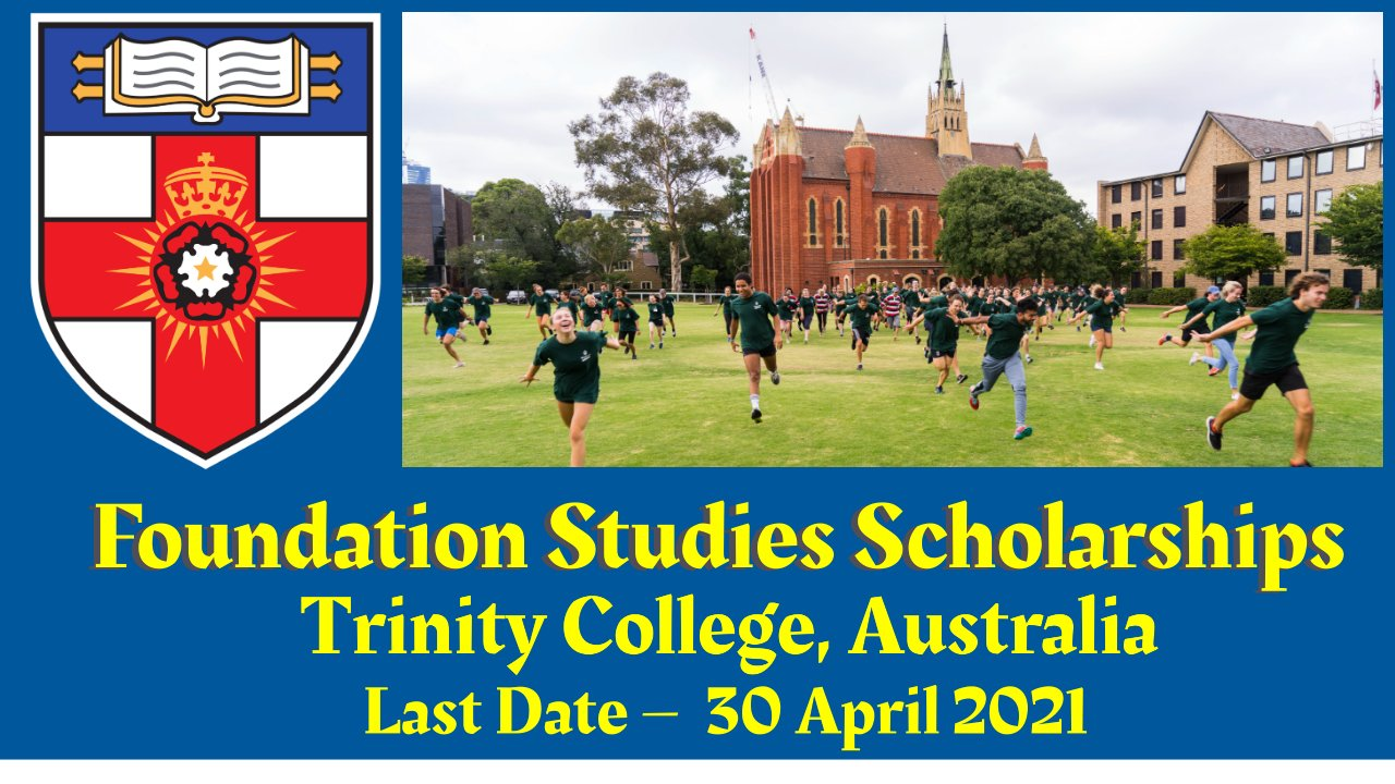 Foundation Studies Scholarships at Trinity College, Australia