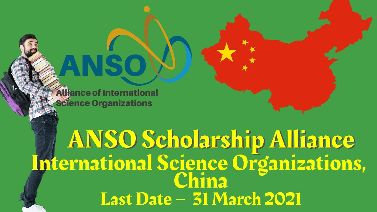 ANSO Scholarship Alliance of International Science Organizations, China