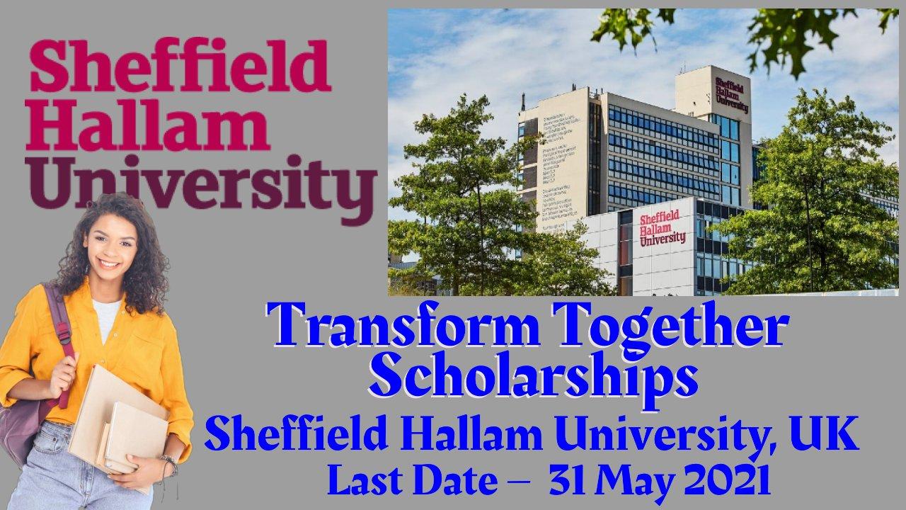 Transform Together Scholarships at Sheffield Hallam University, UK
