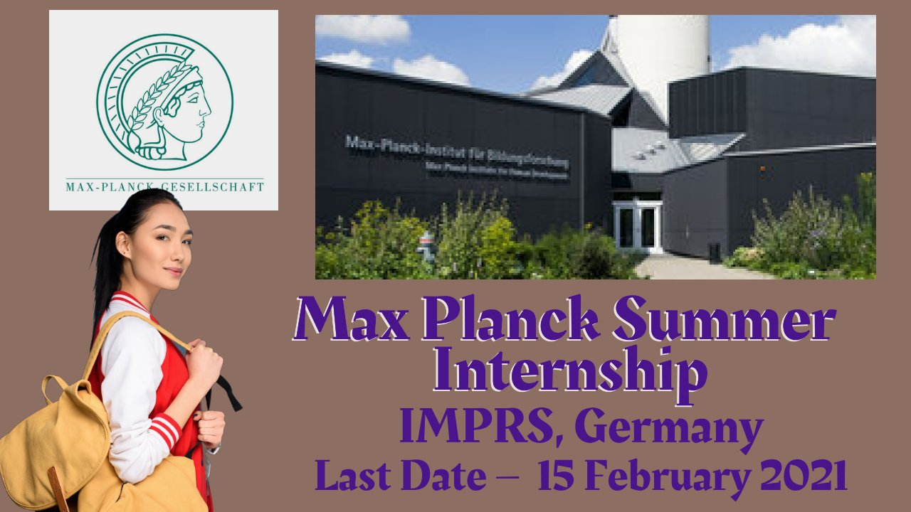 Max Planck Summer Internship at IMPRS, Germany