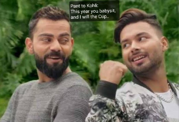 Pant to Kohli:  @imVkohli Bhaiyya.. This time the role is reversed.. You babysit in India with Bhabhi, while I'll win the Cup for you in Australia..  #AUSvIND #AUSvsIND #INDvENG #INDvsENG #AUSvINDtest #brisbanetest #ENGvIND #EngvsInd
