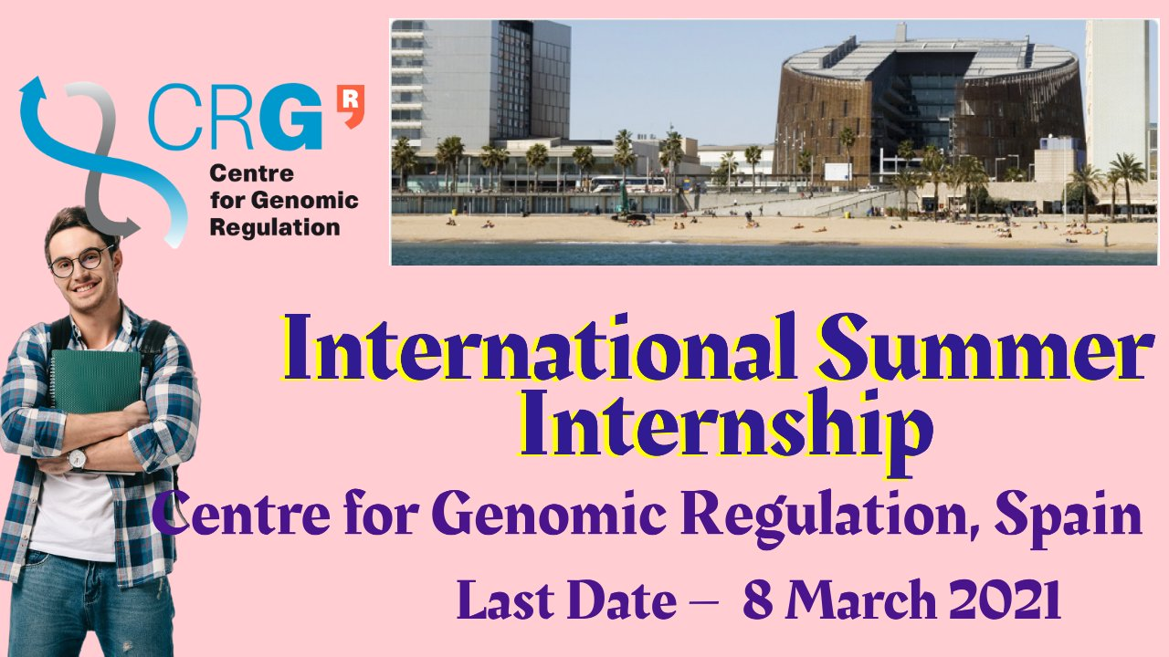 International Summer Internship by Centre for Genomic Regulation, Spain