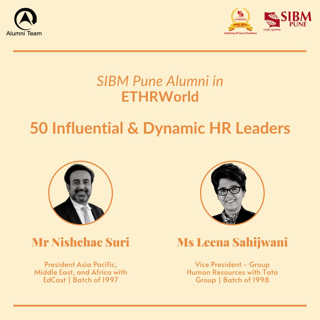 Hearty congratulations to Mr. @nishchae, President- Asia Pacific, Middle East, and Africa, @EdCast and Ms. @leenasahijwani, Vice President- Group Human Resources at @TataCompanies to be featured in the 50 Influential & Dynamic HR Leaders list by @ETHrWorld   #SIBMPuneAlumniTeam https://t.co/J8ruGFHRoB