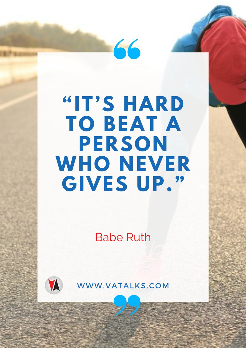 """""""It's hard to beat a person who never gives up."""" - Babe Ruth  #influencer #thankful #life #happy #fun #love #Weekend #SundayFunday #StartupSunday #blog #vablog #instagood #nofilter #photooftheday #igers #picoftheday #lifeisgood #instapic #instadaily #instamood #bestoftheday"""