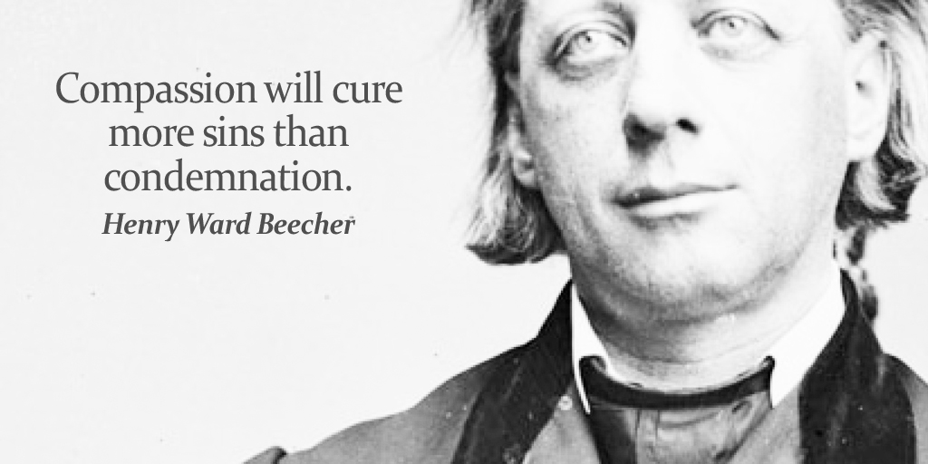 Compassion will cure more sins than condemnation. - Henry Ward Beecher #quote #ThankfulThursday