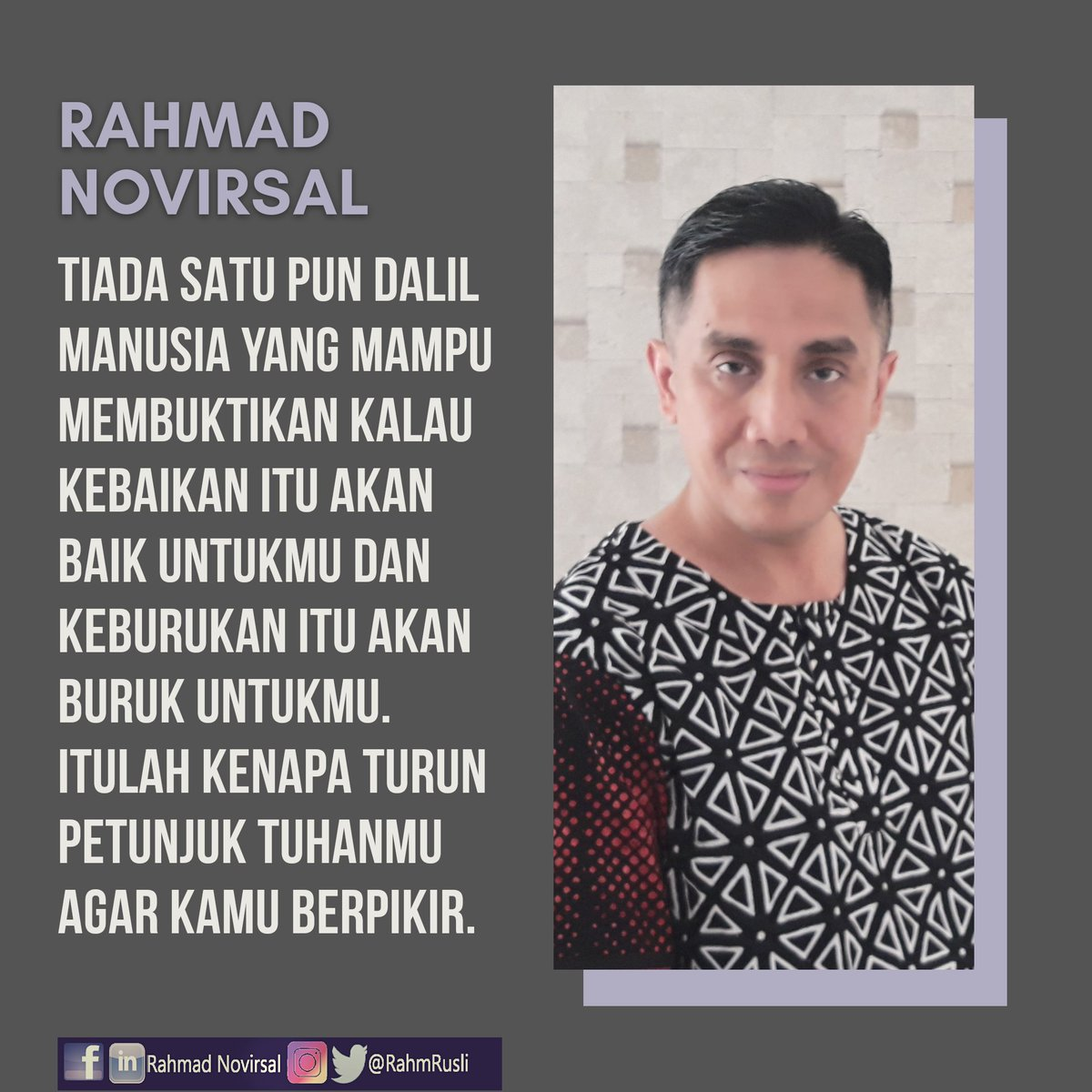 There is no human theorem which can prove that the good will be good for you and the bad will be bad for you. That is why your God sent you guidance for you to think.  #rahmadnovirsal #rahmrusli #marioteguh #mtsc #mtmg #parasuhu #groupreboan #pemulihjiwa #motivator #baikdanburuk
