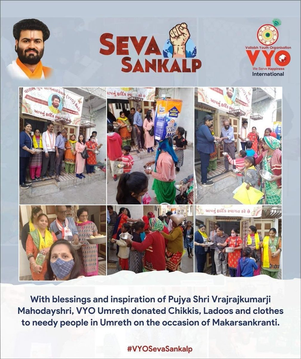 #VYOSevaSankalp With blessings and inspiration of Pujya Shri @Vrajrajkumarji1, VYO Umreth donated chikkis, ladoos and clothes to underprivileged in #Umreth on the occasion of #MakarSankranti.