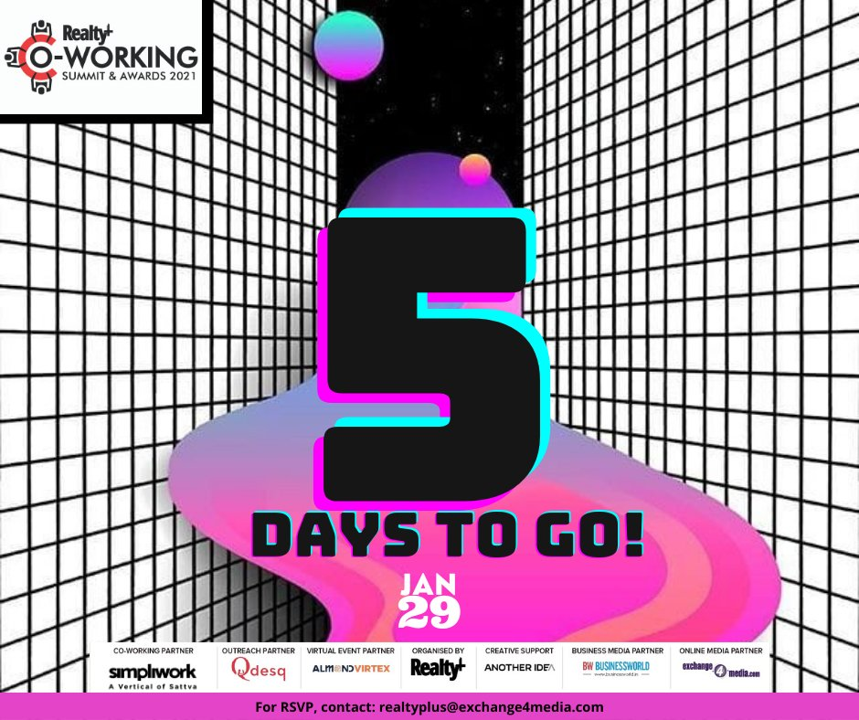 #5days to go until the #virtual edition of the 2nd Realty+ #CoWorking #Summit & Awards 2021 with the theme of '#Reimagining #Real_Estate'!  Date: 29th January 2021 | Time: 2pm onwards  #Register today:   #CoWorkingLife #SimpliWorkOffices #Qdesq #5DaysToGo