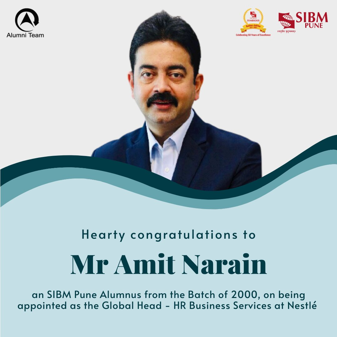 We are glad to share that @AmitNarain24, @SIBMPune #Alumnus from the Batch of 2000, has been appointed as the Global Head - HR Business Services, @Nestle. Our hearty congratulations to him, and best wishes for all future endeavours!  #SIBMPune #SIBMPuneAlumni https://t.co/0jTLtI3bX2