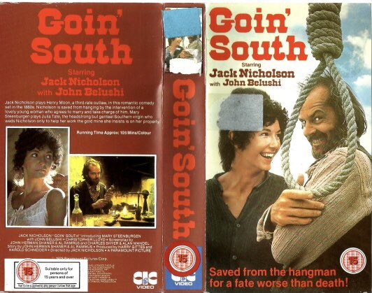 Original rental vhs artwork of the film #GoinSouth starring Jack Nicholson and John Belushi and directed by Jack Nicholson #Tbt #artwork @70sFilm