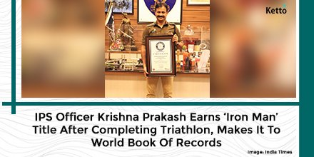 IPS Officer Krishna Prakash made it to the World Book of Records for being the first Indian Government Servant, Civil Servant and Uniformed Services Officer, including Armed Forces and Para Military Forces, to earn the 'Iron Man' title. Kudos to him!  #Indian #Proud @Krishnapips