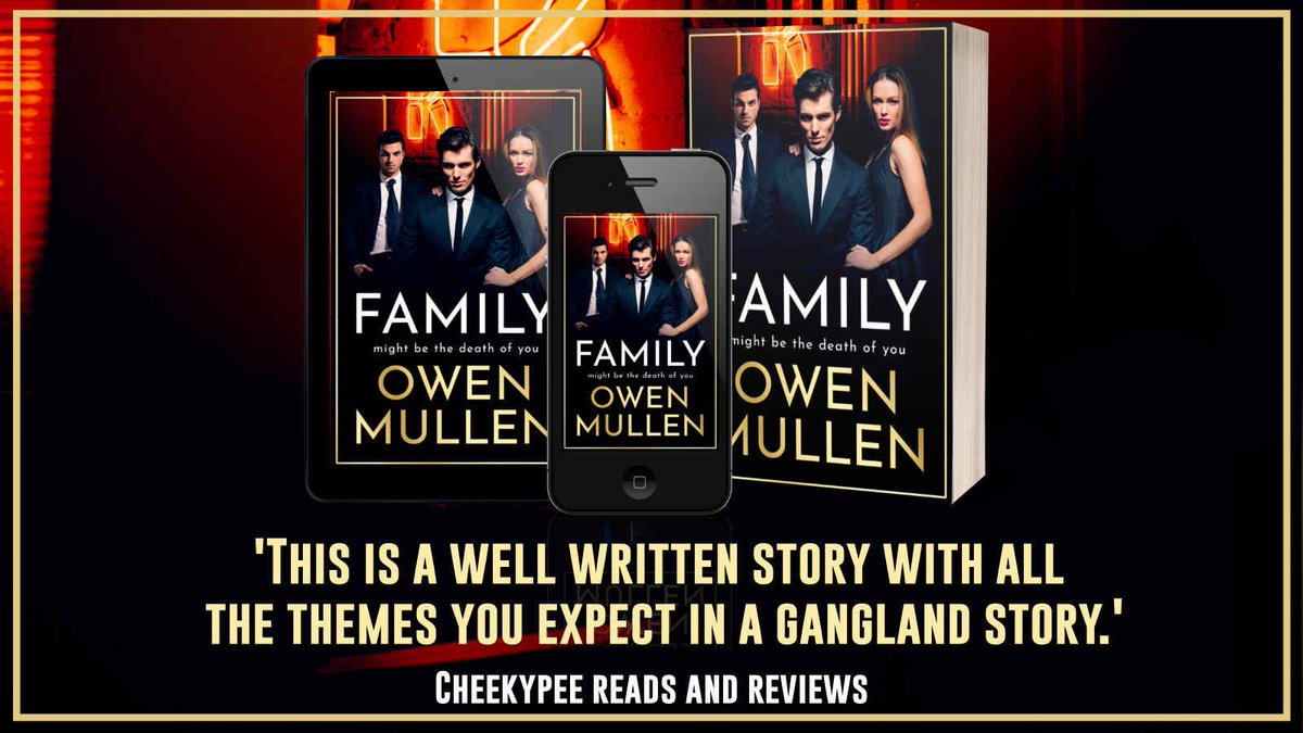 """This is a well written story with all the themes you expect in a gangland story."" says @cheekypee27 about Family by @OwenMullen6    Family is available now ➡️"