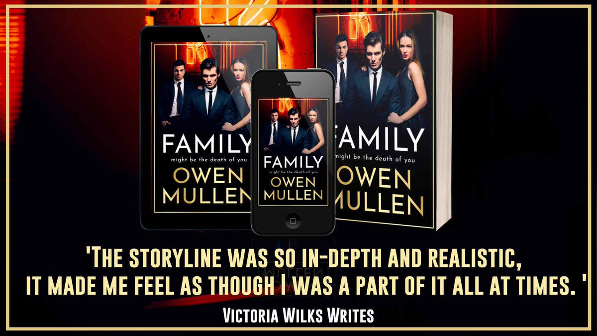 """The storyline was so in-depth and realistic, it made me feel as though I was a part of it all at times."" says @vicwilkswrites about Family by @OwenMullen6     Family is available now ➡️"