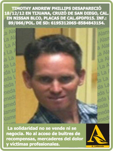 #Tebuscamos Timothy Phillips18/12/12 #Tijuana #BC de #SanDiego #California