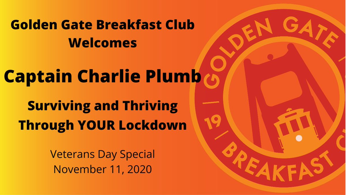 Surviving and Thriving through YOUR Lockdown Captain, USNR, (Ret.), Charlie Plumb spoke at the Golden Gate Breakfast Club. Captain Plumb spent 2103 days in his lockdown as a prisoner of war.  Watch this video replay >   #Veterans #veteransday
