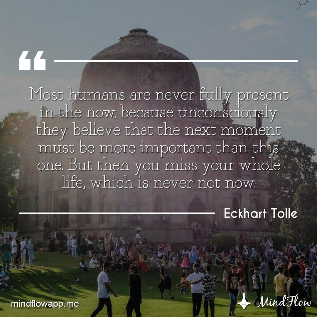 """Most humans are never fully present in the now...""👣⭐  #meditation #mindfulness #mindflow #mindflowdaily #SundayMorning #motivation #positivity #inspiration #calm #quote #dailyquote #SundayMotivation #SundayThoughts #SundayFeelings"