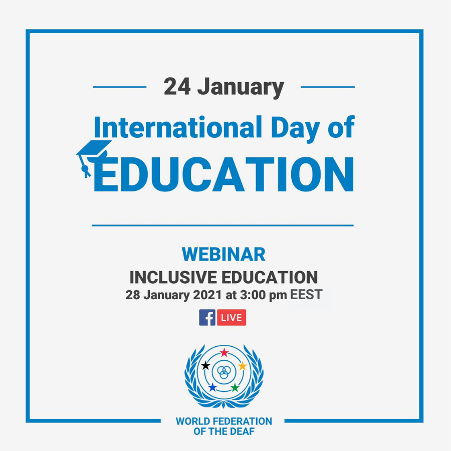 "📣Today, we celebrate the International Day of Education. The WFD is organising a webinar ""Inclusive Education"" on 28 January 2021. 📅  🔗 More information:  #EducationDay #EducationDay2021 #Wfdeaf #deafstrong #humanrights #InclusiveEducation #Webinar"