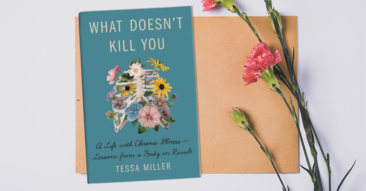 .@BuzzFeed selects WHAT DOESN'T KILL YOU by @TessaJeanMiller as one of their Books That Will Help You Better Understand Disability And Chronic Illness: