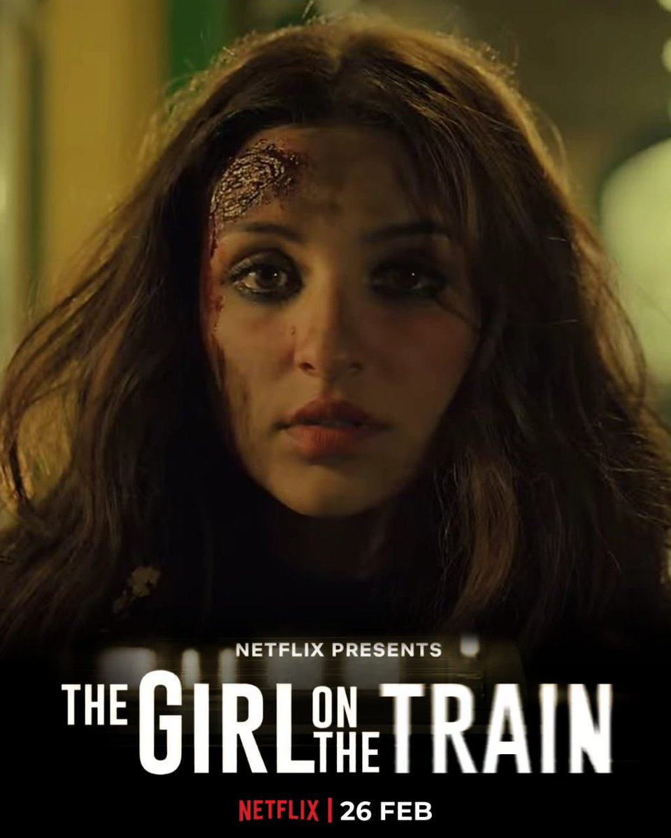 Only her past can save her future. But what if her past is nothing but just a blur? #TGOTT premieres 26th Feb, only on Netflix #TheGirlOnTheTrain  (poster make by @DuttKriti )