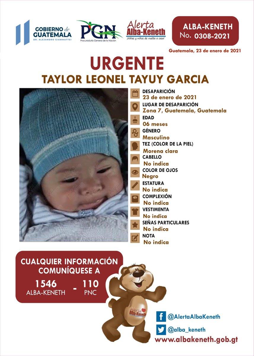 #AlertaAlbaKeneth ⚠ | TAYLOR LEONEL TAYUY GARCIA, de 06 Meses de edad. Desapareció el 23 de Enero de 2021, en Zona 07 GUATEMALA, GUATEMALA.  🔄Si tienes información llama al 1546  📞Comparte y ayúdanos con su localización.