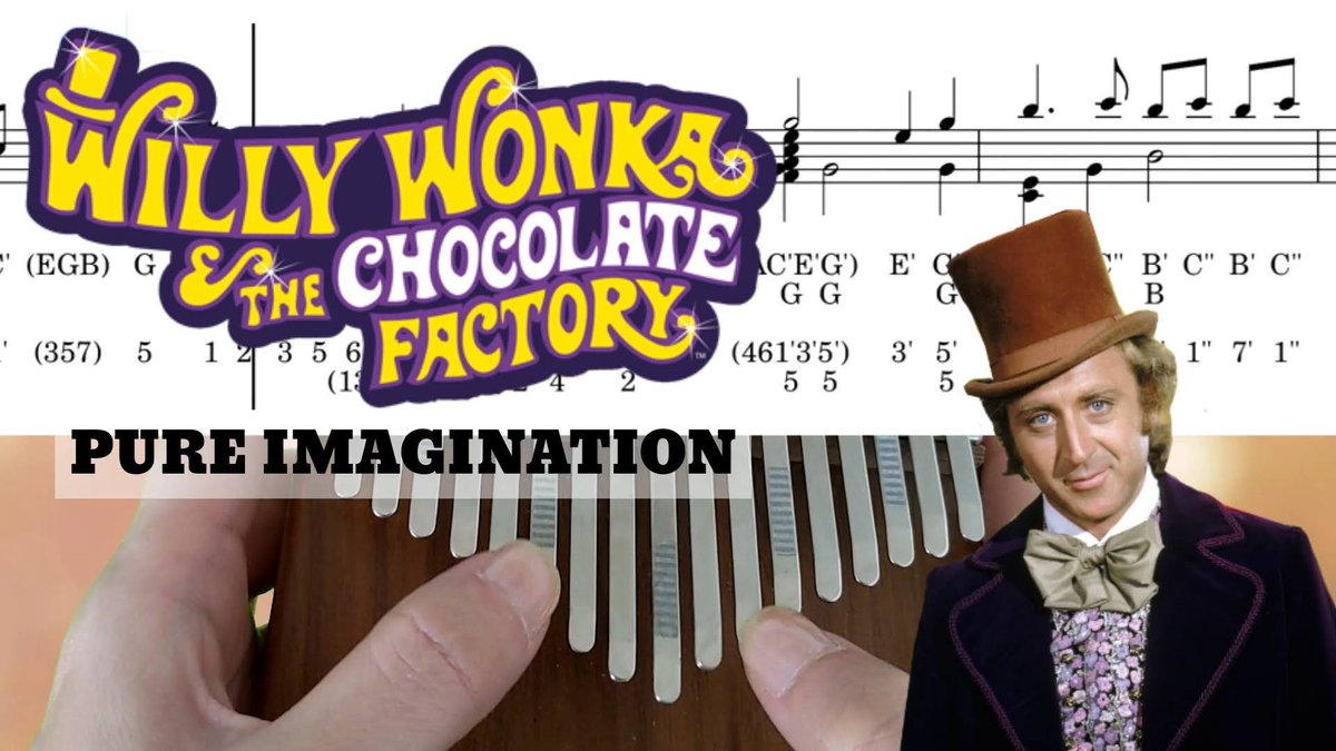 [Pure Imagination] Gene Wilder - Willy Wonka & the Chocolate Factory w/ Music Notes, arranged and played on kalimba🍄     #kalimba #pureimagination #willywonka