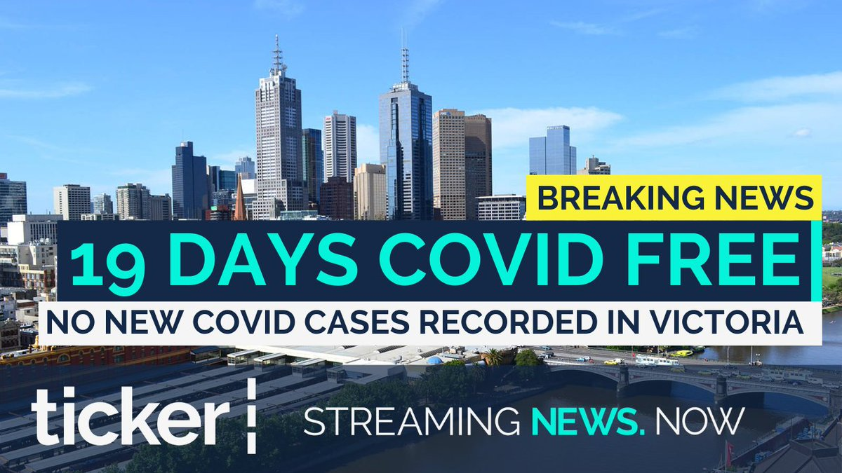 #BREAKING: 🚨 Victoria has recorded 19 days of no locally acquired cases of #coronavirus.   #tickerNEWS |