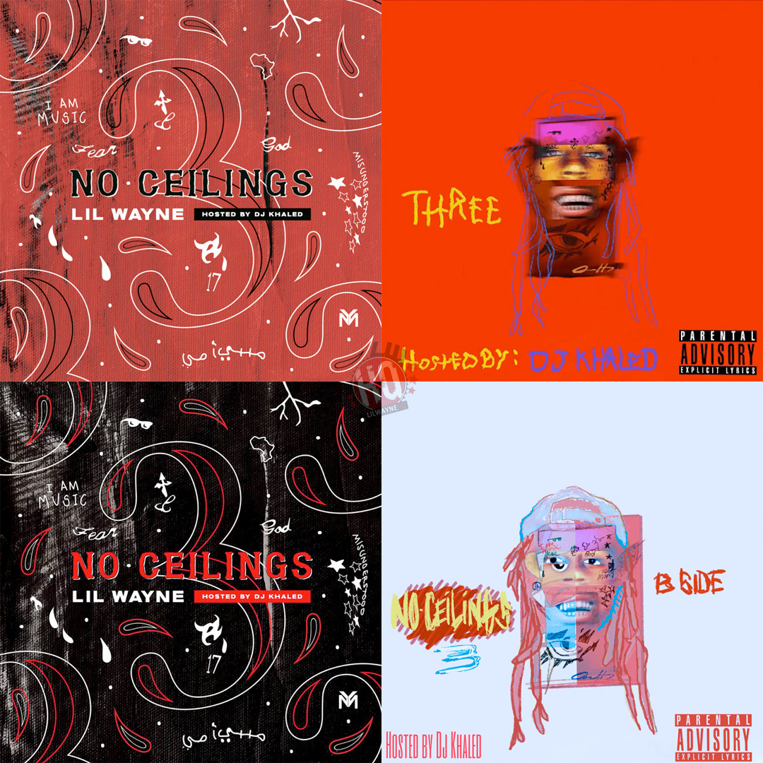 What are your top 5 songs from both sides of Lil Wayne's #NoCeilings3 mixtape?!