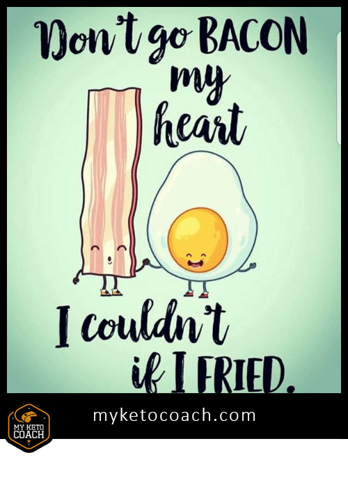 🤣 KETO FUNNY 🤣 When EGGS and BACON are life... #meme #funny #keto #ketogenic #lol #diet #bacon #eggs #love