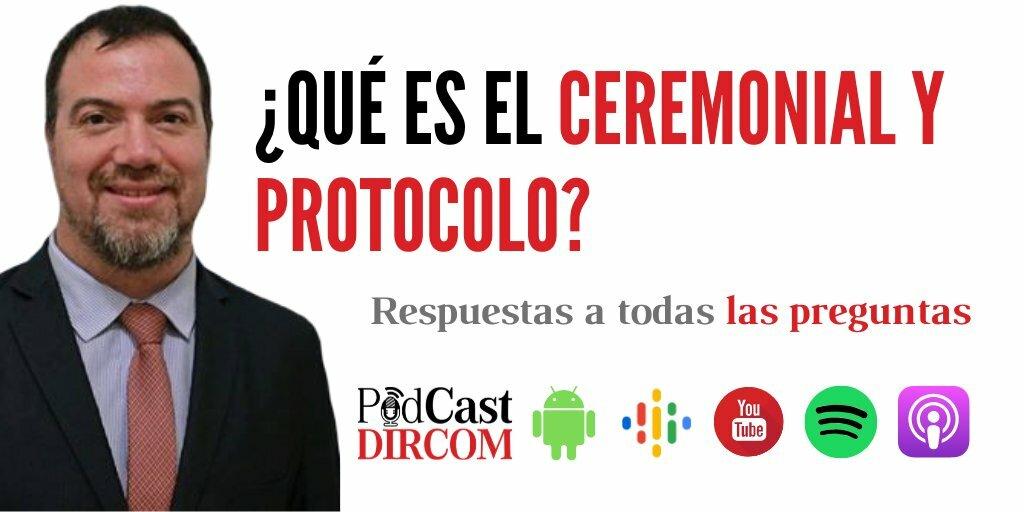 ¿Qué es el Ceremonial y Protocolo? Selecciona tu aplicación de preferencia en Podcast DIRCOM: -Spotify:  -Apple:  -Google PodCasts:  -YouTube:  -Androide:  #di…