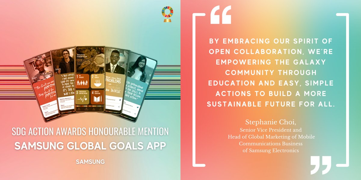 We're honored to be recognized by @SDGaction w/ a #SDGAwards Honourable Mention for the #SamsungGlobalGoals app, created in partnership w/ @SamsungMobile to increase awareness of the #SDGs & accelerate progress through individual acts of change. Read more: