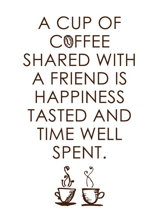 Start each week off right. Today, share it with family and #friends. You can never have enough friends. It's coffee time.