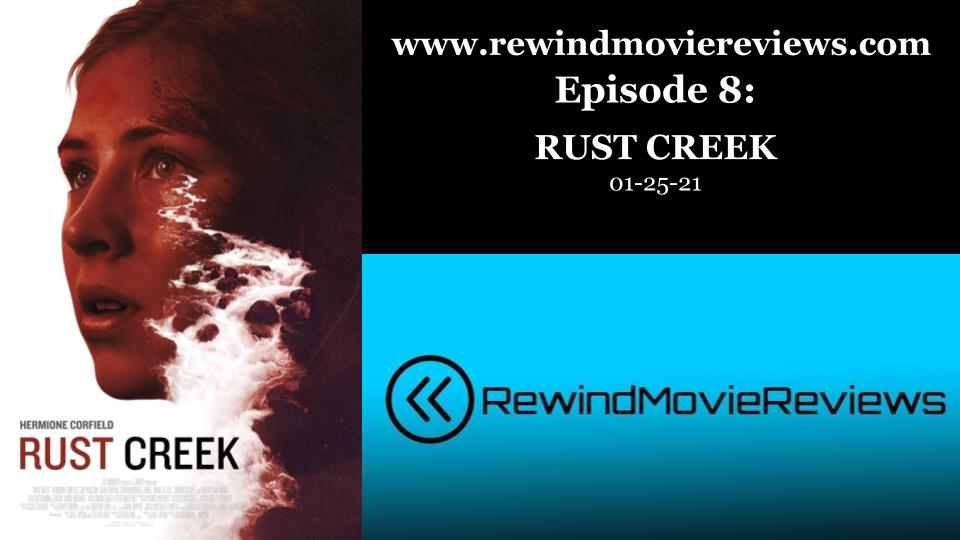 Coming tomorrow - a podcast review of the thriller, RUST CREEK!  #Netflix @RustCreek  Want to check out all of the RMR episodes? Click the link below!