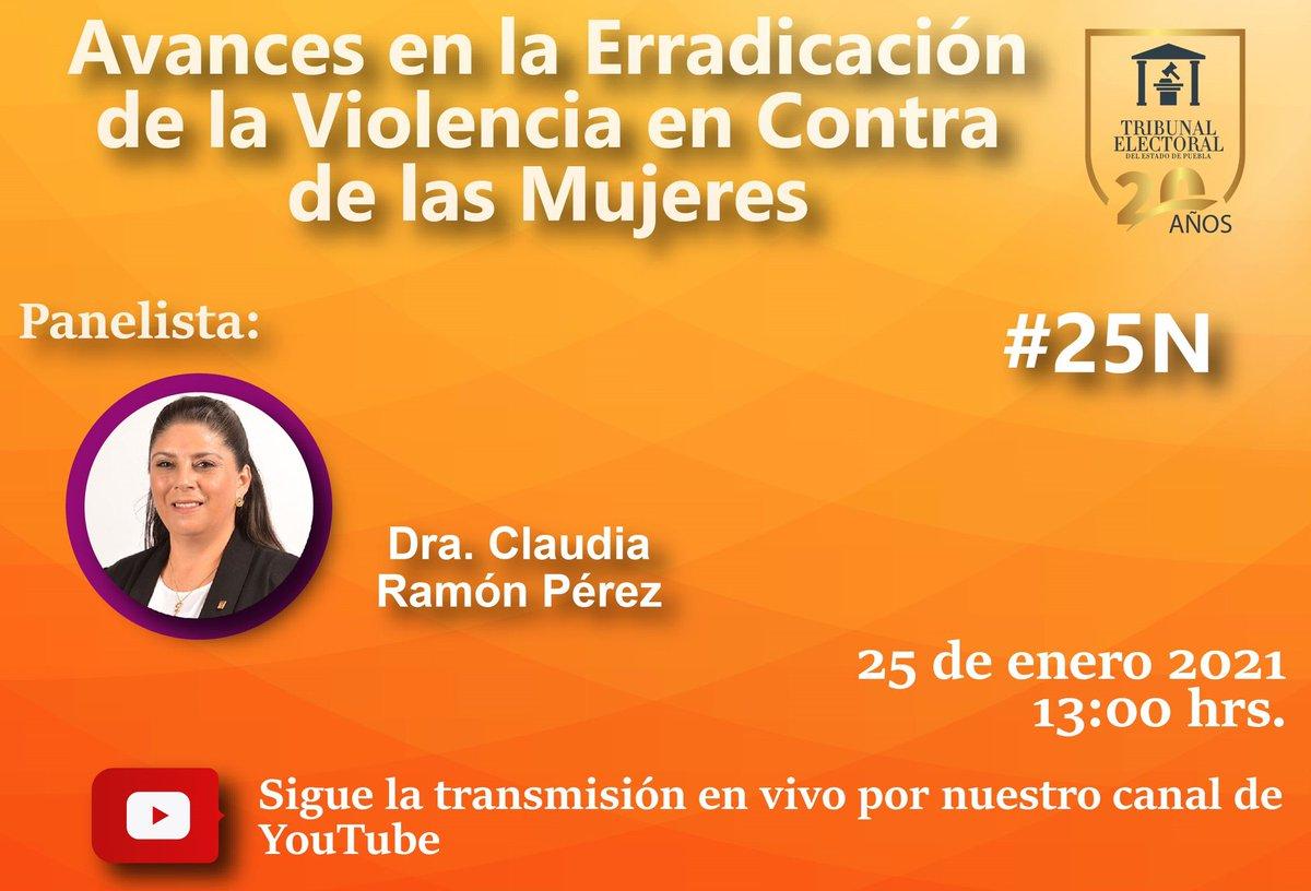 """Acompáñanos al foro """"Avances en la Erradicación de la Violencia en contra de las #Mujeres"""". Participa:  Dra. Claudia Ramón Pérez  🗓 25 enero  🕐 13:00 hrs.  Sigue la transmisión por #YouTube  👉🏻  #DíaNaranja  #20AñosTEEP"""