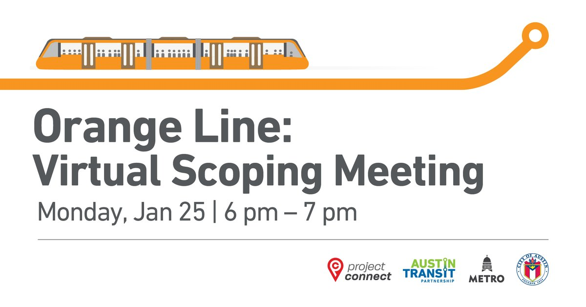 Reminder: Tonight's the night for @CapMetroATX's Virtual Scoping Meeting. Now is your chance to learn more about #ProjectConnect's future, see the vision for the Orange Line, and ask your questions.