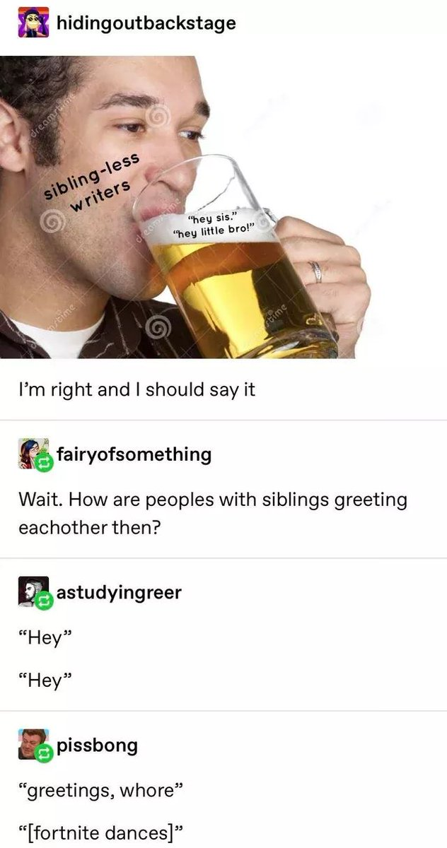 writers: if you don't have siblings, people with siblings can always tell