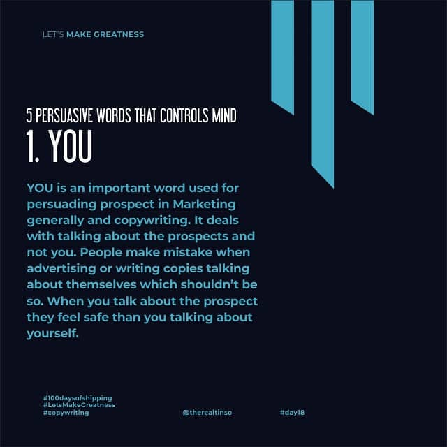 5 PERSUASIVE WORDS THAT CONTROLS MIND 1. YOU Day 18 of 100days of Greatness #day18 #copywriting #letsshipstuff #100daysofshipping #100daysofproductivity