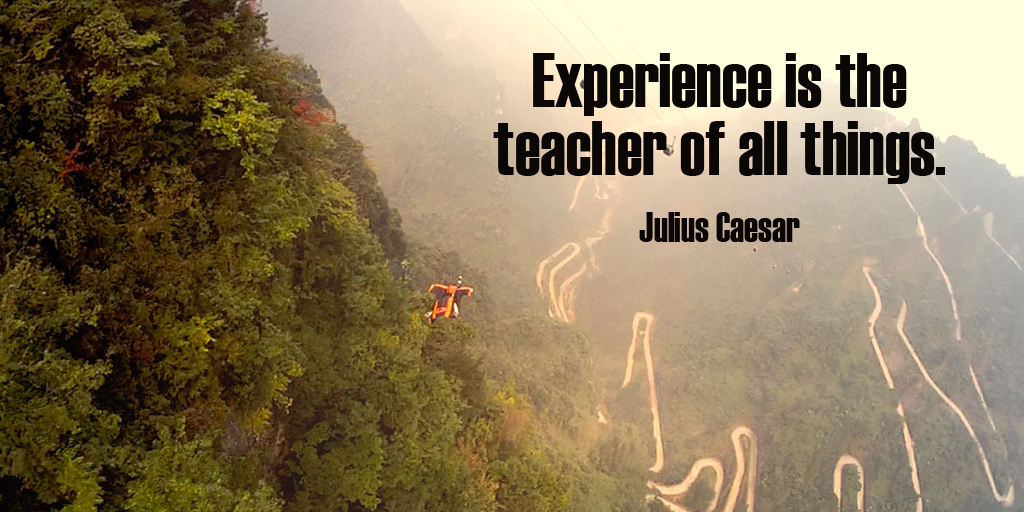 Experience is the teacher of all things. - Julius Caesar #quote #ThankfulThursday