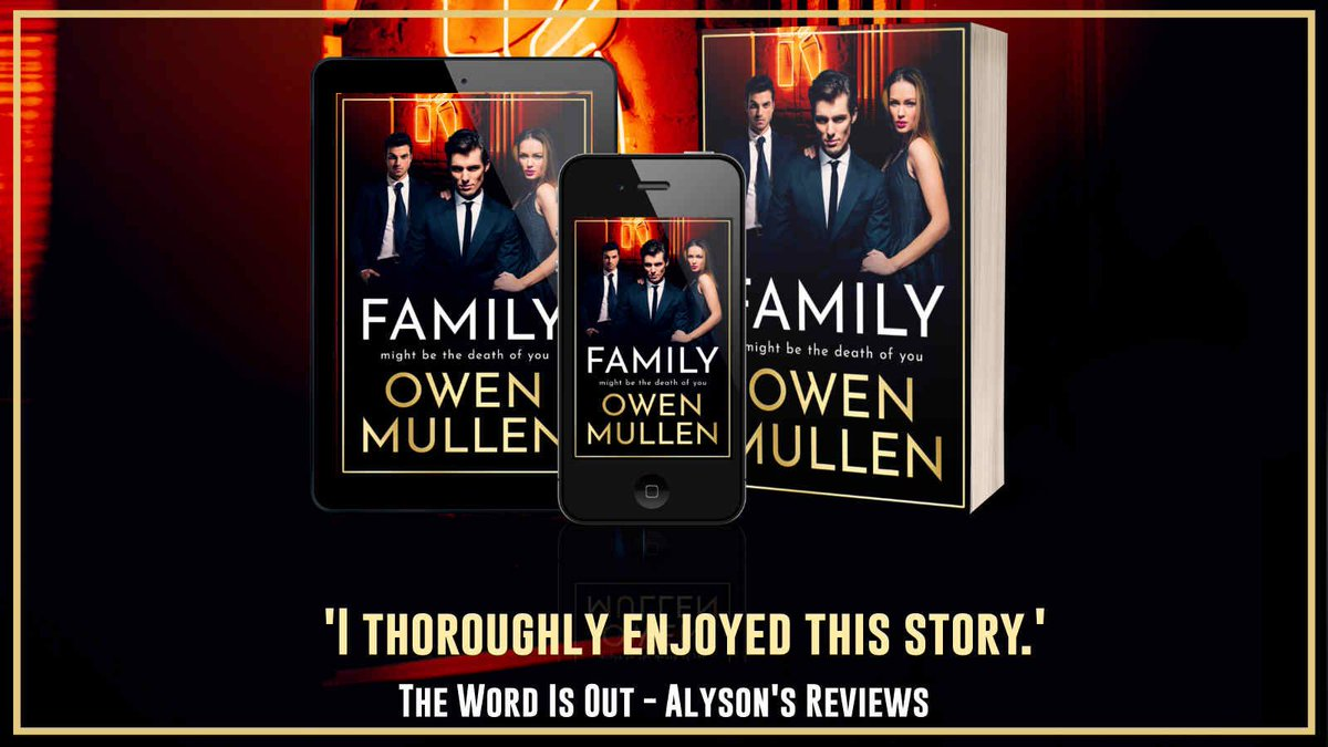 """I thoroughly enjoyed this story."" says @alysonread about Family by @OwenMullen6     Family is available now ➡️"