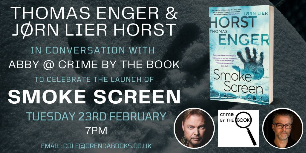 We're heading to #Norway for an UNMISSABLE #booklaunch  BRILLIANT #NordicNoir authors  @LierHorst & @EngerThomas  will be chatting to TOP #crimefiction reviewer  @crimebythebook about their STUNNING new #thriller #SmokeScreen t @meganeturney   TUES 23 FEB 7pm BOOK NOW! #bookboost