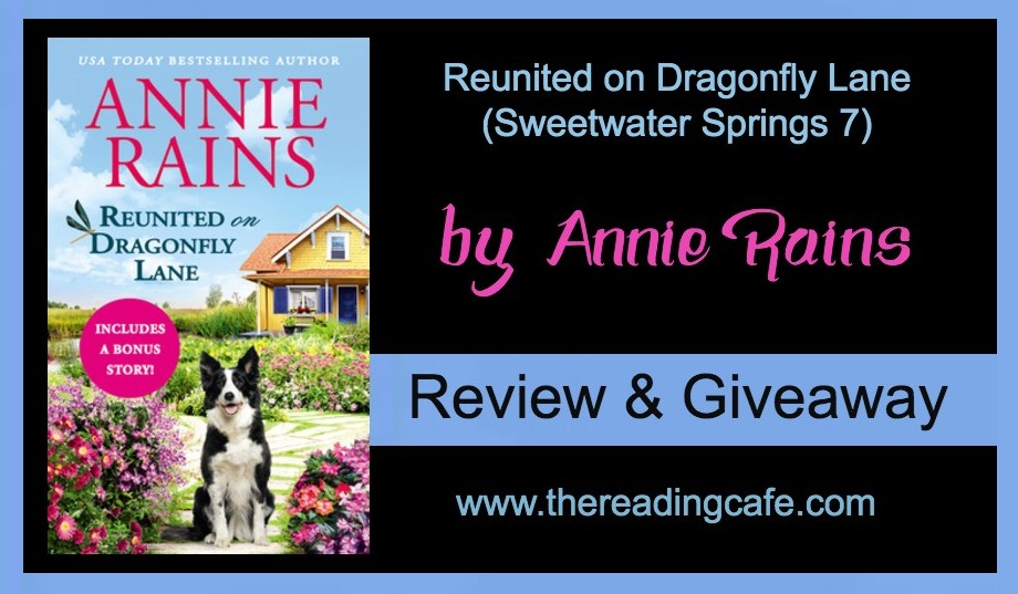 #REVIEW & #GIVEAWAY  REUNITED ON DRAGONFLY LANE (Sweetwater Springs 7) by  @AnnieRainsBooks  at The Reading Cafe:  'sweet and heart warming'  Follow the link and comment for your chance to win 1 of 2 paper copies of SEASON OF JOY   @readforeverpub