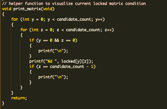 #100DaysOfCode R4D87 #C  #CS50 - PSET 3 - Tideman As far as I can see, there's no way around doing DFS for this. I'll spend tomorrow trying to write the algorithm in C. Deadline is soon...  On a lighter note, I made a helper function to visualize the current matrix state https://t.co/VruaxoXVd3